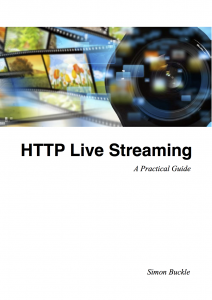 Blog | HTTP Live Streaming | A Practical Guide